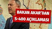 Bakan Akar'dan S-400 açıklaması: 'Bu bitmiş bir alımdır'
